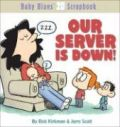 Our Server Is Down!