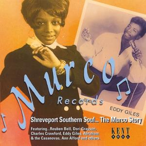 Shreveport Southern Soul-The Murco Story