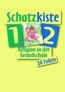Religion in der Grundschule. Schatzkiste 1/2. Ausgabe für Bayern und Nordrhein-Westfalen