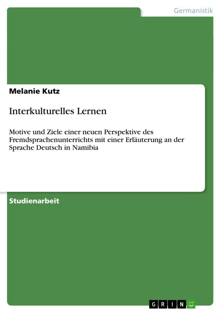 Interkulturelles Lernen als Buch von Melanie Kutz