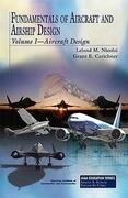 Fundamentals of Aircraft and Airship Design: Volume I--Aircraft Design