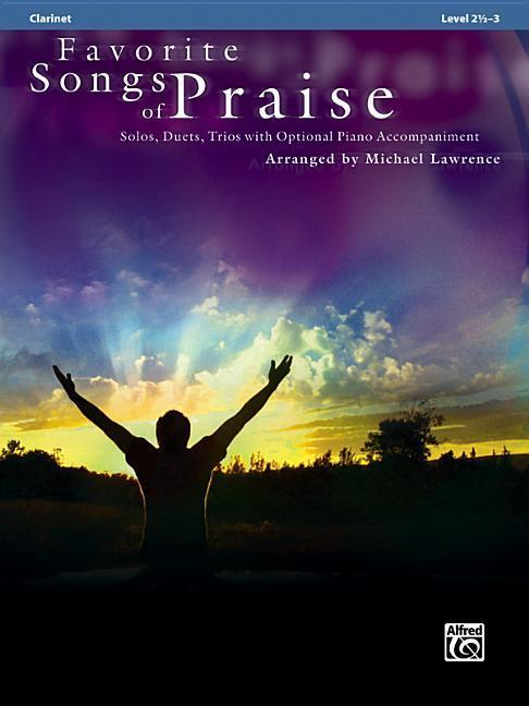 Favorite Songs of Praise (Solo-Duet-Trio with O...