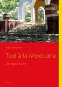 Tod à la Mexicana