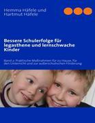 Bessere Schulerfolge für legasthene und lernschwache Kinder