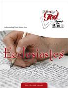 The Book of Ecclesiastes: Understanding What Matters Most