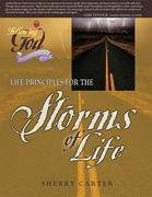 Life Principles for the Storms of Life