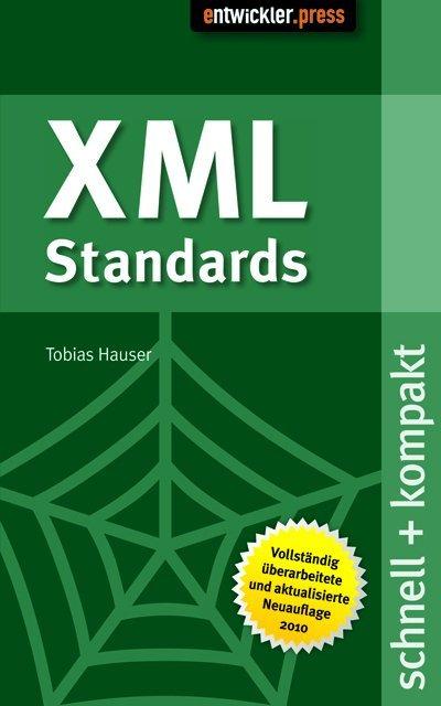 XML Standards als Buch von Tobias Hauser