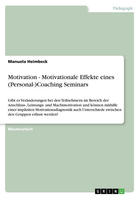 Motivation - Motivationale Effekte eines (Perso...