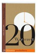 Wartezeit. 20-Minuten-Geschichten der Weltliteratur