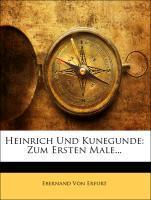 Heinrich und Kunegunde, Neununddreißigster Band...