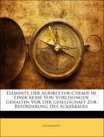 Elemente Der Agrikultur-Chemie in Einer Reihe V...