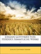 Johann Gottfried Von Herder's Sämmtliche Werke ... Eilfter Theil