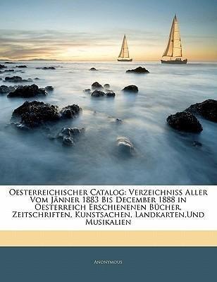 Oesterreichischer Katalog: Verzeichniss aller v...