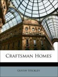 Craftsman Homes als Taschenbuch von Gustav Stic...
