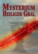 Mysterium Heiliger Gral