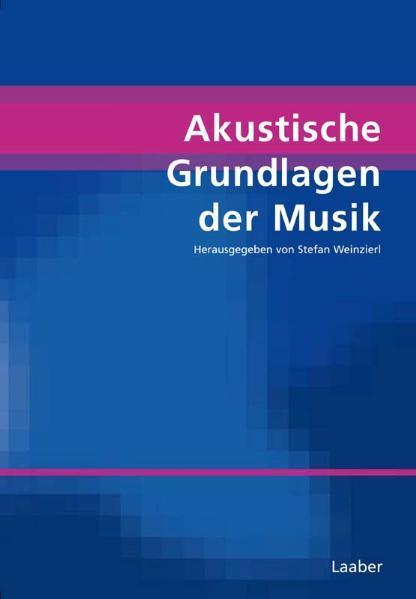 Akustische Grundlagen der Musik als Buch von