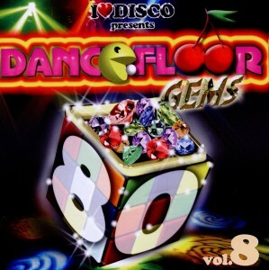 I Love Disco-Dancefloor Gems 80s Vol.8