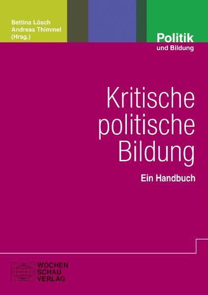 Kritische politische Bildung als Buch von