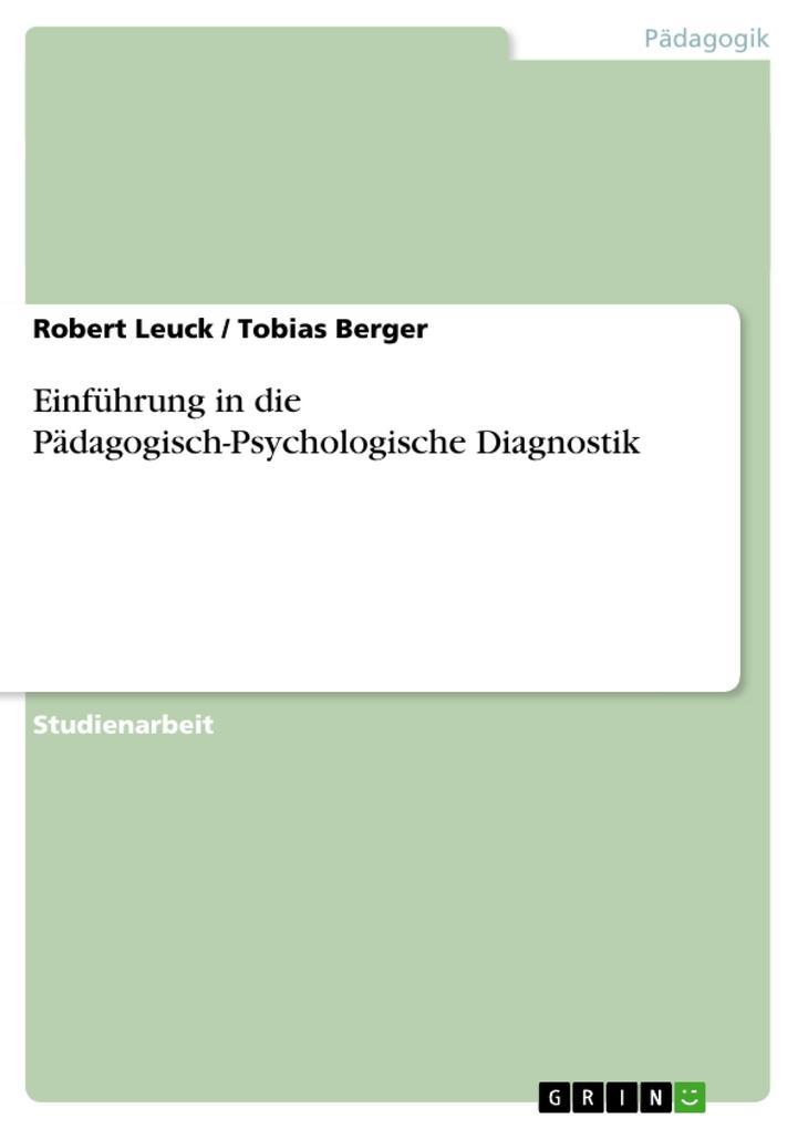 Einführung in die Pädagogisch-Psychologische Di...