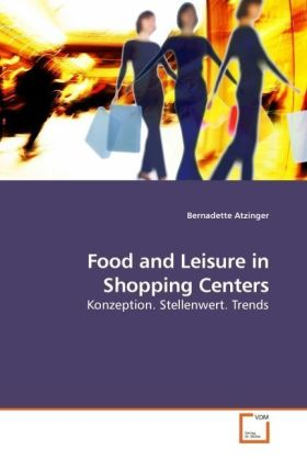 Food and Leisure in Shopping Centers als Buch v...