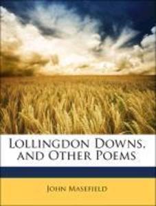 Lollingdon Downs, and Other Poems als Taschenbuch