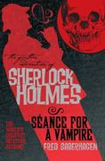 Further Adv. S. Holmes, Seance for a Vampire