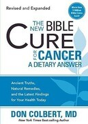 The New Bible Cure for Cancer: A Dietary Answer