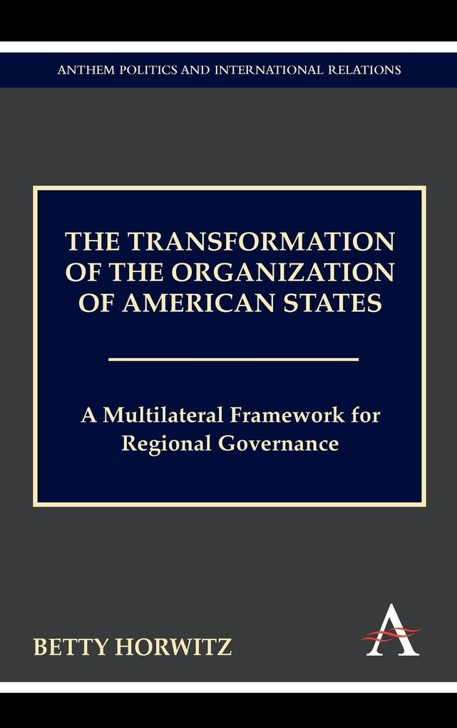 The Transformation of the Organization of Ameri...