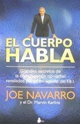 El Cuerpo Habla = What Every Body Is Saying