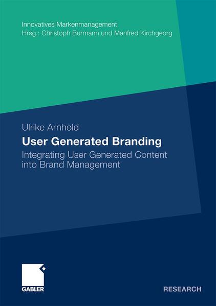 User Generated Branding als Buch von Ulrike Arn...