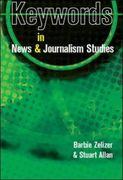 Keywords in News and Journalism Studies