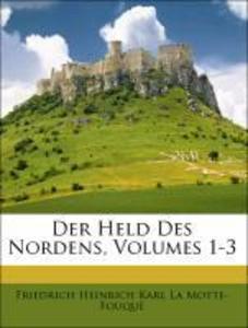 Der Held Des Nordens, Erster Theil als Taschenb...