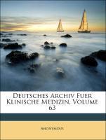 Deutsches Archiv Fuer Klinische Medizin, Volume...