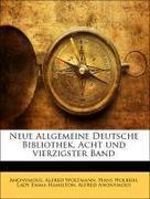 Neue Allgemeine Deutsche Bibliothek, Acht und vierzigster Band