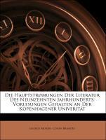 Die Hauptstrømungen Der Literatur Des Neunzehnt...
