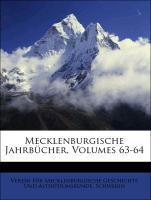 Mecklenburgische Jahrbücher, Dreiundsechzigster...