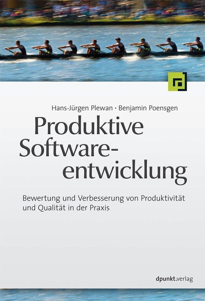 Produktive Softwareentwicklung als Buch von Han...