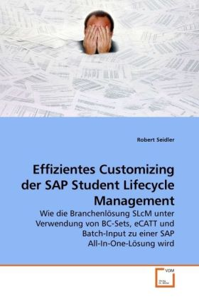 Effizientes Customizing der SAP Student Lifecyc...