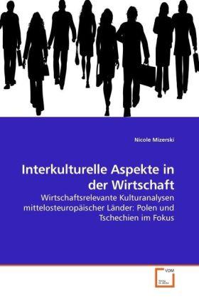 Interkulturelle Aspekte in der Wirtschaft als B...