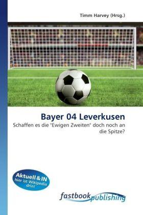Bayer 04 Leverkusen als Buch von