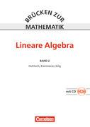 Brücken zur Mathematik 02. Lineare Algebra. Schülerbuch