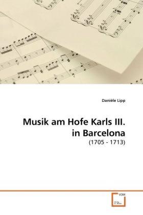 Musik am Hofe Karls III. in Barcelona als Buch ...