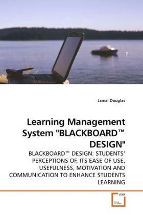 Learning Management System BLACKBOARD(TM) DESIG...