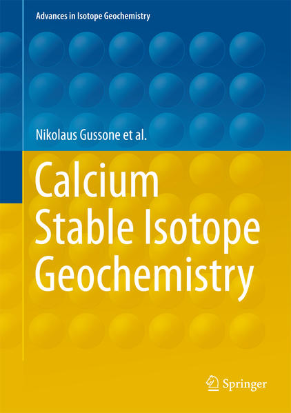 Calcium Stable Isotope Geochemistry als Buch vo...