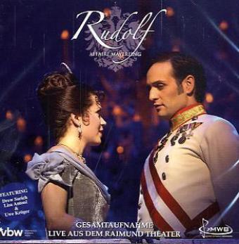 Rudolf Affaire Mayerling-Das Musical