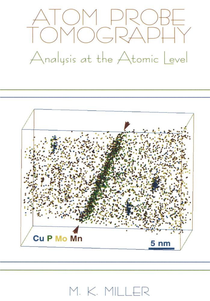 Atom Probe Tomography als Buch von Michael K. M...