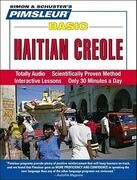 Pimsleur Haitian Creole Basic Course - Level 1 Lessons 1-10 CD: Learn to Speak and Understand Haitian Creole with Pimsleur Language Programs [With CD