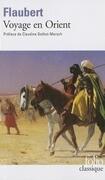 Voyage En Orient Flaub
