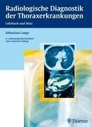 Radiologische Diagnostik der Thoraxerkrankungen