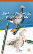 Merk- und Skizzenbuch für Vogelbeobachter